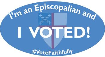 I'm and Episcopalian and I voted! #VoteFaithfully
